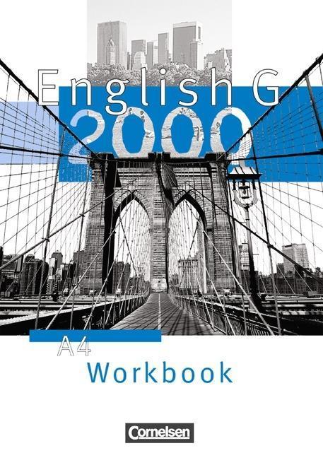 English G 2000. Ausgabe A 4. Workbook als Buch