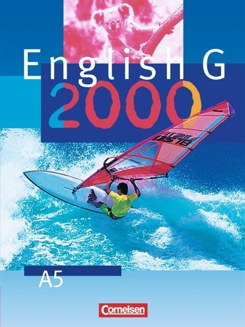 English G 2000. Ausgabe A 5. Schülerbuch. 9. Schuljahr. Gymnasium als Buch