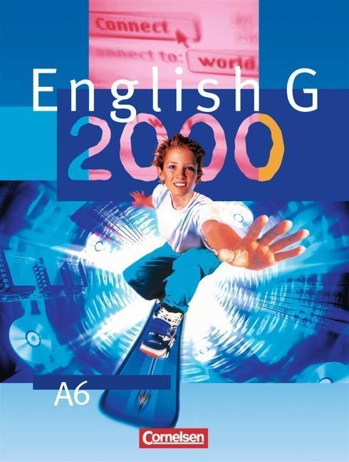 English G 2000. Ausgabe A 6. Schülerbuch. (Kt) als Buch