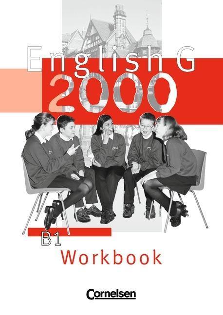 English G 2000. Ausgabe B 1. Workbook mit Einführungskurs. 5. Schuljahr. Für Realschulen als Buch