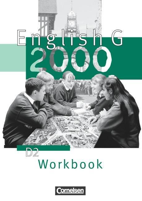 English G 2000. Ausgabe D 2. Workbook als Buch