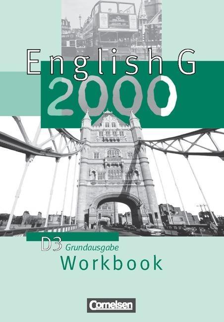 English G 2000. Ausgabe D 3. Workbook als Buch