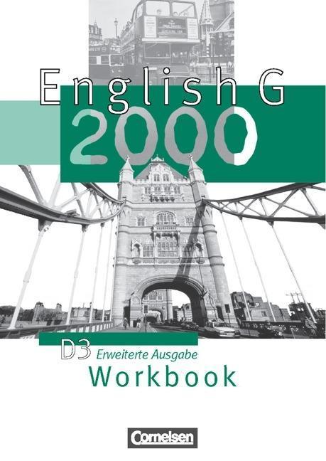 English G 2000. D 3. Workbook. Erweiterte Ausgabe als Buch