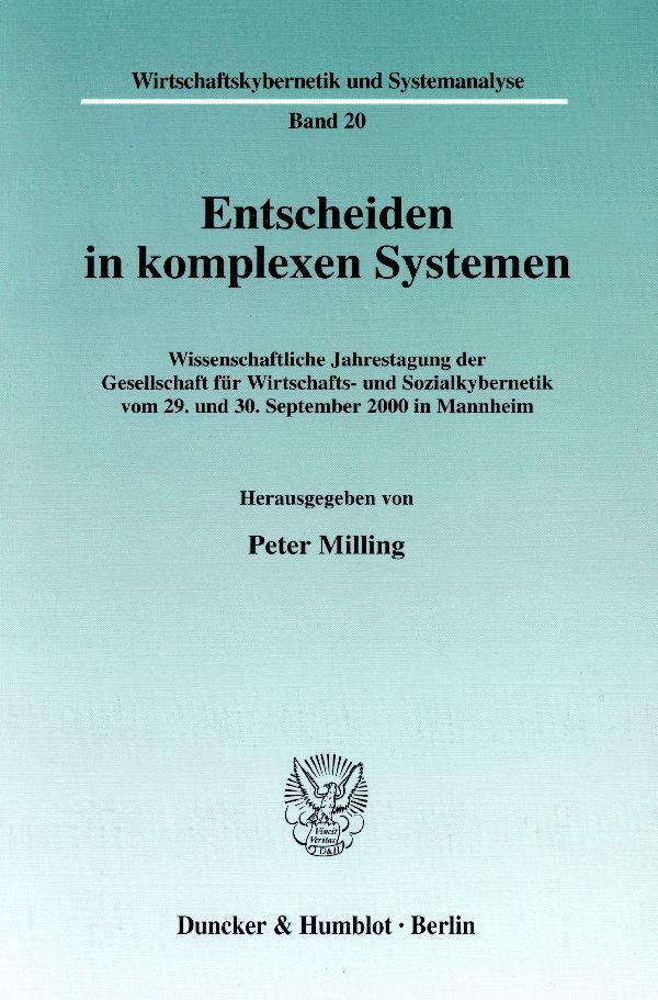 Entscheiden in komplexen Systemen als Buch