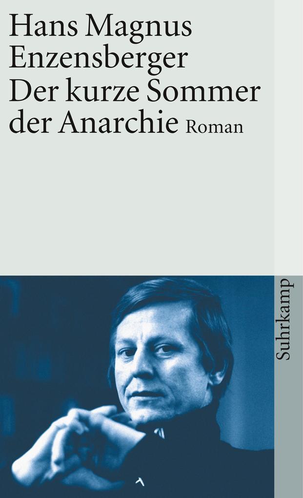 Der kurze Sommer der Anarchie als Taschenbuch