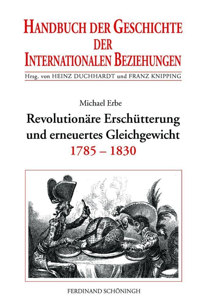 Revolutionäre Erschütterung und erneuertes Gleichgewicht (1785-1830) als Buch