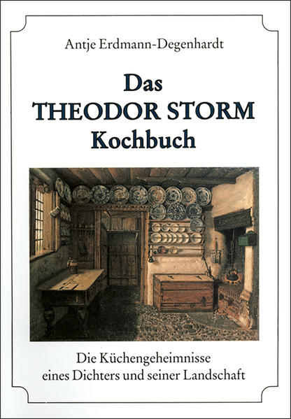 Das Theodor Storm Kochbuch als Buch
