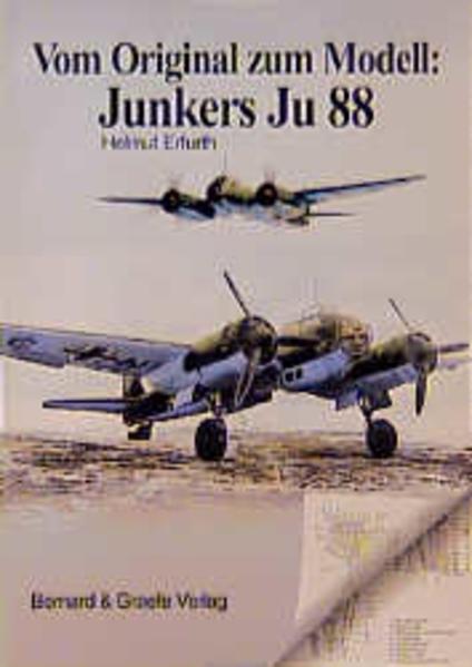 Vom Original zum Modell: JU 88 als Buch