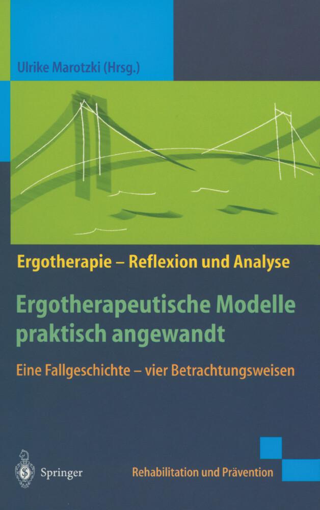 Ergotherapeutische Modelle praktisch angewandt als Buch
