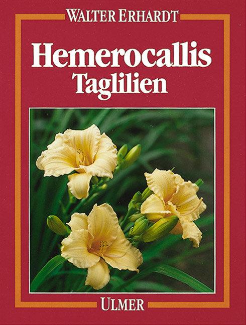 Hemerocallis. Taglilien als Buch