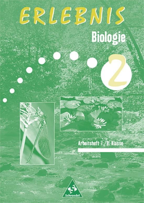 Erlebnis Biologie N. Arbeitsheft. Brandenburg, Mecklenburg-Vorpommern, Sachsen-Anhalt als Buch