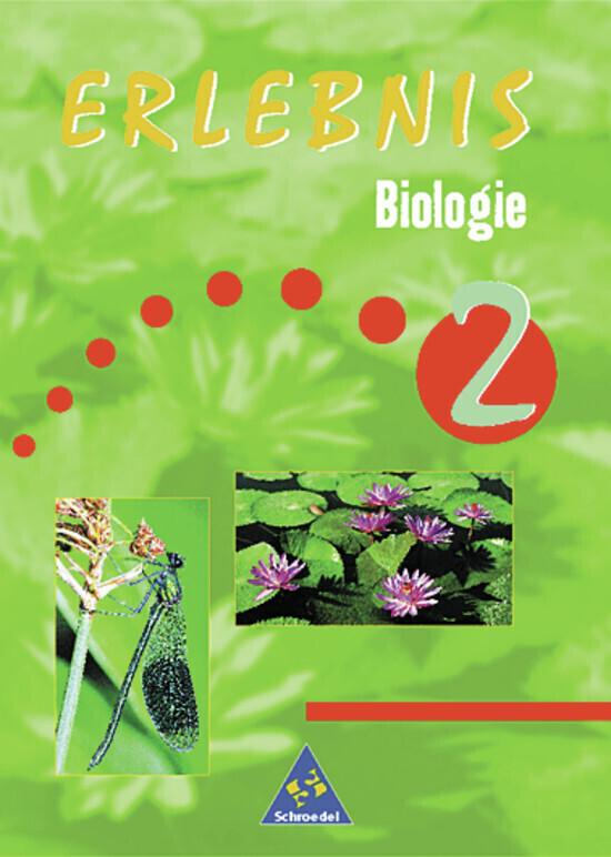 Erlebnis Biologie 2. Schülerbuch als Buch