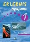 Erlebnis Physik / Chemie 1. Schülerbuch. Rheinland-Pfalz