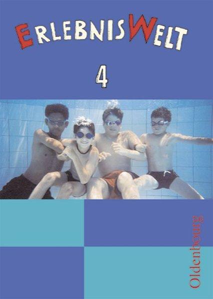 ErlebnisWelt 4. Schülerbuch. Bayern als Buch