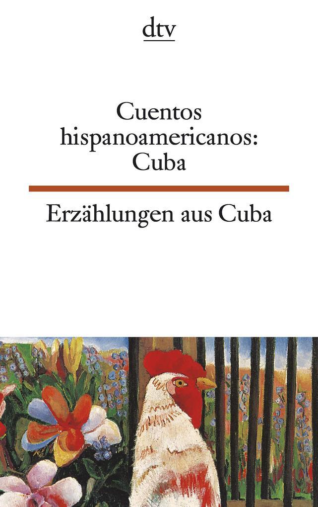 Erzählungen aus Kuba. / Cuentos hispanoamericanos: Cuba als Taschenbuch