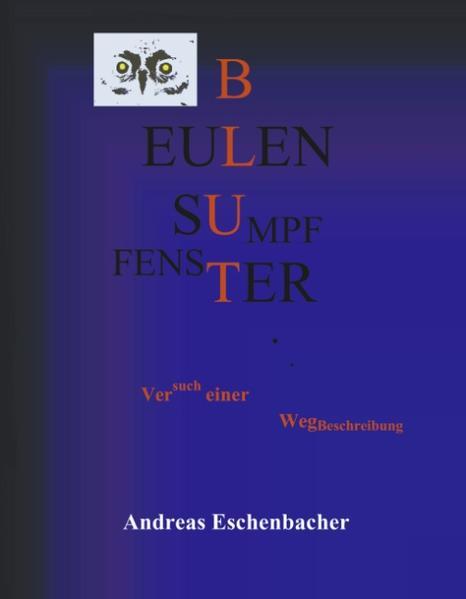 Eulenfenster, Eulensumpf, Eulenblut als Buch