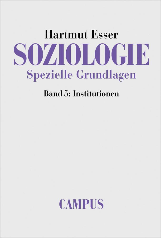 Soziologie. Spezielle Grundlagen 5 als Buch