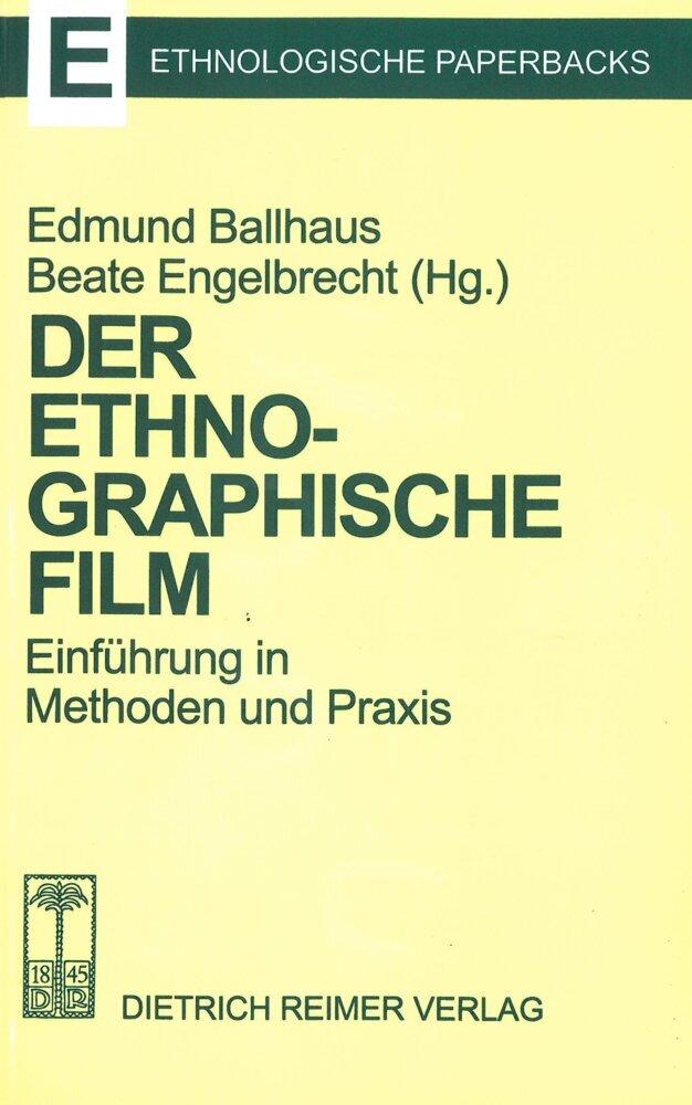Der ethnographische Film als Buch