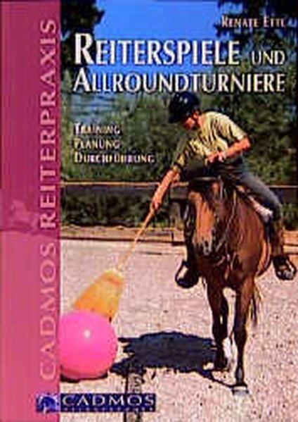 Reiterspiele und Allroundturniere als Buch