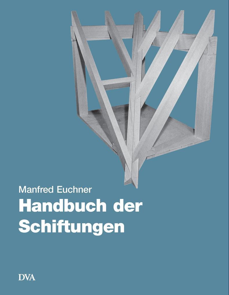 Handbuch der Schiftungen als Buch