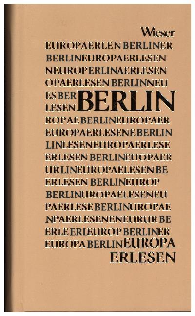Europa Erlesen. Berlin als Buch