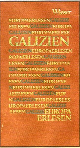 Europa Erlesen. Galizien als Buch