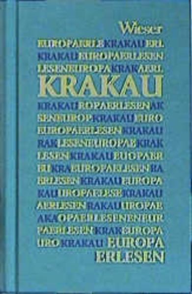 Europa Erlesen. Krakau als Buch