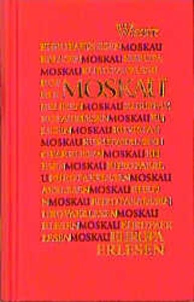 Europa Erlesen. Moskau als Buch