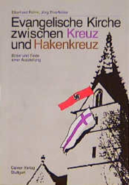 Evangelische Kirche zwischen Kreuz und Hakenkreuz als Buch