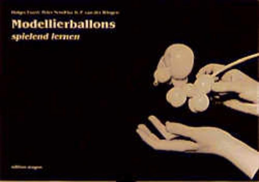 Modellierballons spielend lernen als Buch