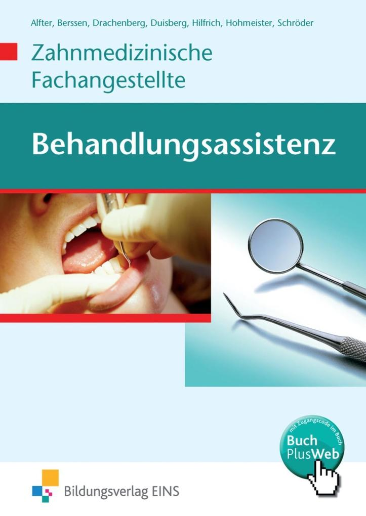 Behandlungsassistenz - Zahnmedizinische Fachangestellte als Buch