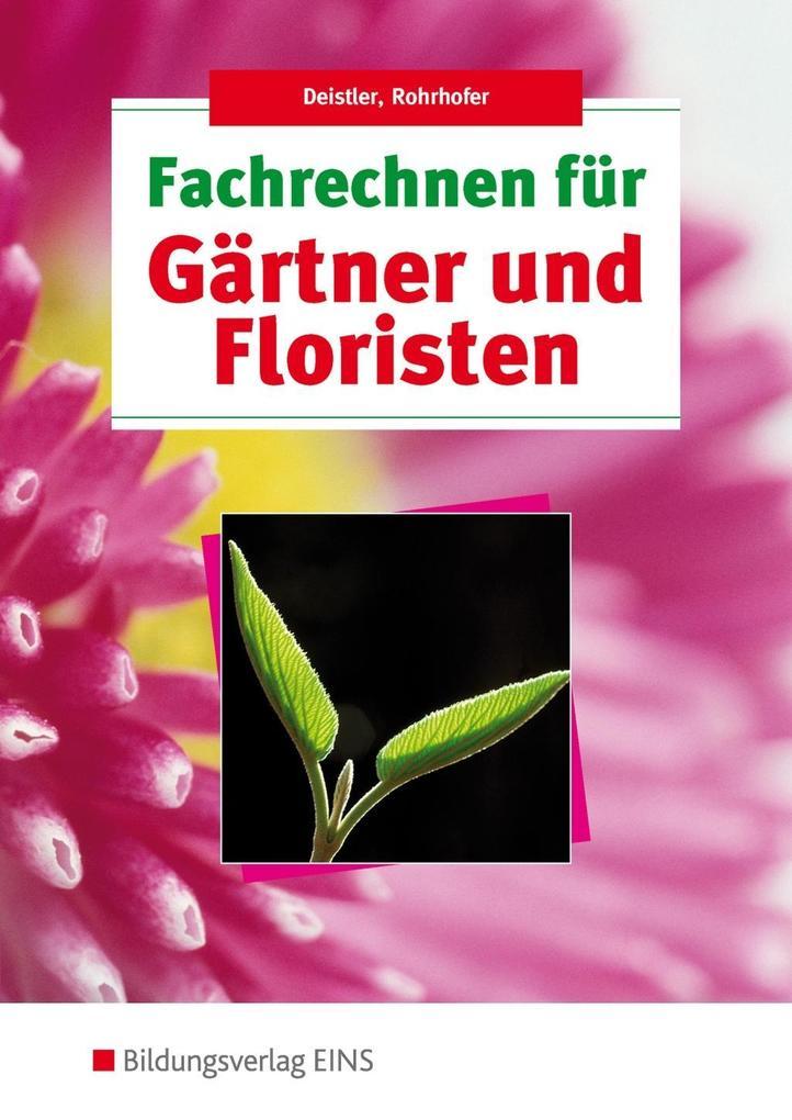 Fachrechnen für Gärtner und Floristen. Lehr-/Fachbuch als Buch