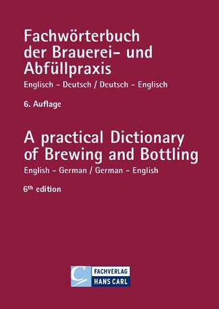 Fachwörterbuch der Brauerei- und Abfüllpraxis englisch-deutsch / deutsch-englisch als Buch
