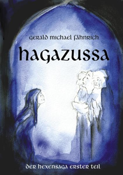 Hagazussa Der Hexensaga erster Teil als Buch