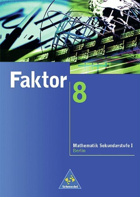 Faktor 8. Schülerband. Berlin als Buch