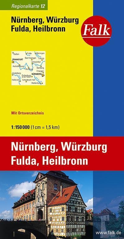 Falk Regionalkarte 12. Nürnberg, Würzburg, Fulda, Heilbronn. 1 : 150 000 als Buch