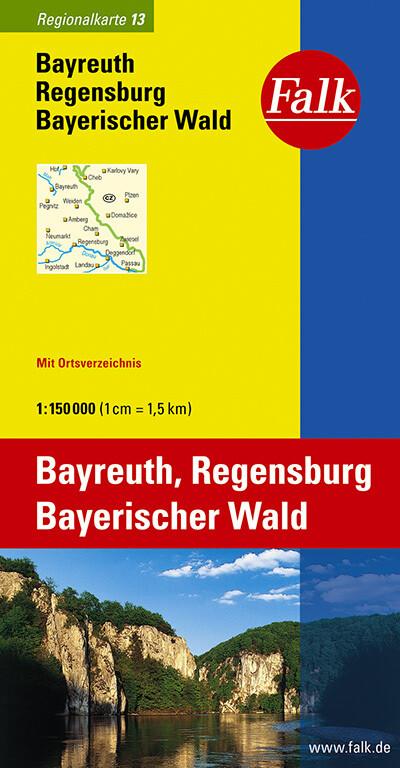 Falk Regionalkarte 13. Bayreuth, Regensburg, Bayerischer Wald. 1 : 150 000 als Buch