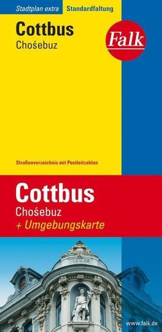 Falk Stadtplan Extra Standardfaltung Cottbus / Chosebuz 1: 17 500 als Buch