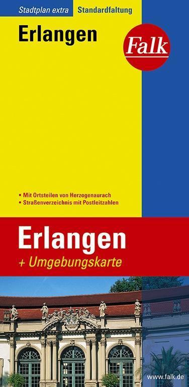 Falk Stadtplan Extra Standardfaltung Erlangen mit Umgebungskarte als Buch