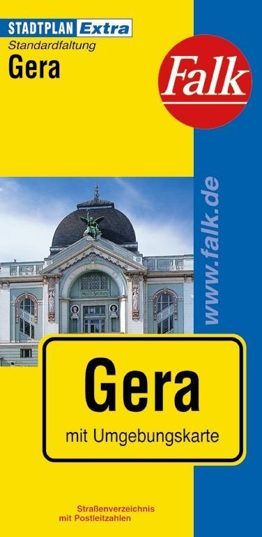 Falk Stadtplan Extra Standardfaltung Gera 1 : 20 000 als Buch