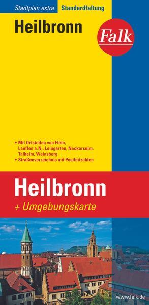 Falk Stadtplan Extra Standardfaltung Heilbronn mit Ortsteilen von Flein, Lauffen als Buch