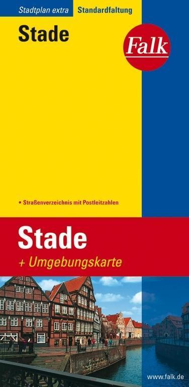 Falk Stadtplan Extra Standardfaltung Stade 1:17 500 als Buch