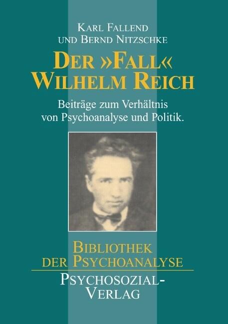 Der ' Fall' Wilhelm Reich als Buch