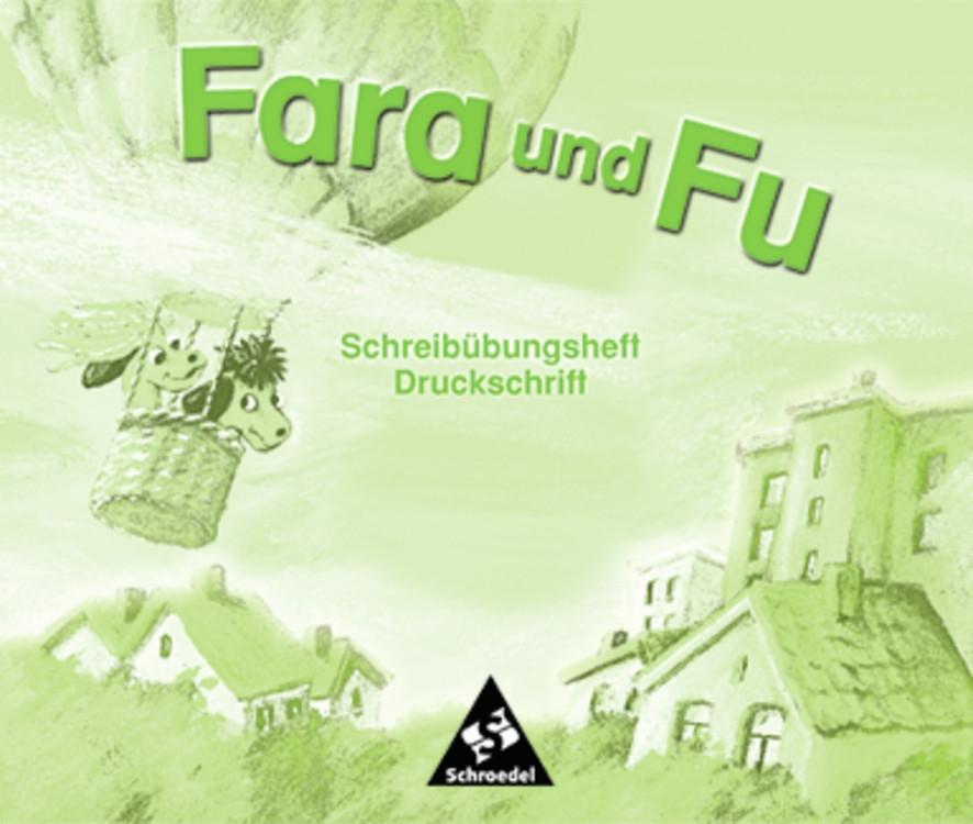 Fara und Fu. Schreibübungsheft Druckschrift als Buch