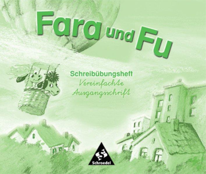 Fara und Fu. Schreibübungsheft. Vereinfachte Ausgangsschrift als Buch