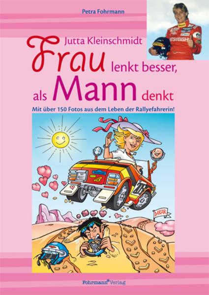 Jutta Kleinschmidt. Frau lenkt besser, als Mann denkt als Buch von Petra Fohrmann