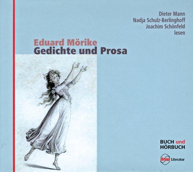 Gedichte und Prosa als Buch von Eduard Mörike, Peter Palmer, Albert Bolliger
