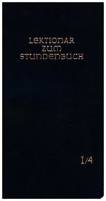 Lektionar - Die Feier des Stundengebetes. Heft 4. 1. - 9. Woche im Jahreskreis als Buch