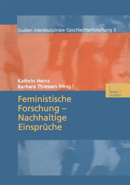 Feministische Forschung - Nachhaltige Einsprüche als Buch