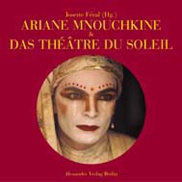 Ariane Mnouchkine und das Theatre du Soleil als Buch